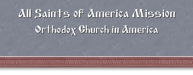 All Saints of America Orthodox Mission